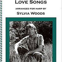 ;EXCLUSIVE; John Denver - Love Songs: Arranged For Harp By Sylvia Woods. state chance strive Search chapter quality Short