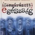 Ajánlott olvasmány - Dr. Lenkei Gábor: Cenzúrázott egészség