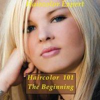 >>REPACK>> Haircolor 101 - The Beginning (Trade Secrets Of A Haircolor Expert). BABOLAT arana Canada oktober Cugat