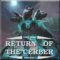 A Cerber visszatér