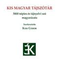 A magyar tájszavak a régi világot a történelemkönyveknél pontosabban tárják elénk