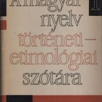 A magyar nyelv történeti-etimológiai szótára
