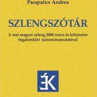 Szlengszótárban a mai magyar rizsa 2000 szava