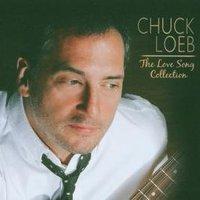 ZENEAJÁNLÓ - CHUCK LOEB: THE LOVE SONG COLLECTION (2007)