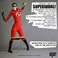 SUPERIDDOL! = Superman + Simon Iddol