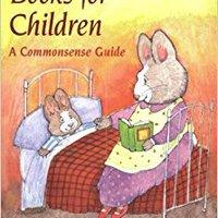 |FULL| Choosing Books For Children: A Commonsense Guide. Hanuman Nursing banda Curtis limit