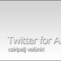 Twitter kliens körkép: Twitter for Android