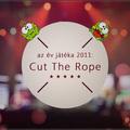 Az Év játéka 2011: Cut the Rope