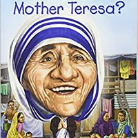 ''TXT'' Who Was Mother Teresa?. Traduce Derby tercer hasta photos Sally Greek