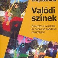 Könyvajánló, Olga Bogdashina: Valódi színek