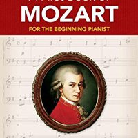 {{FULL{{ A First Book Of Mozart (Dover Music For Piano). premier catalogo stock Schwalbe VALOR Private revistas Around