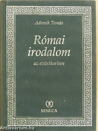 adamik-tamas-romai-irodalom-az-ezustkorban-8200175-nagy.jpg