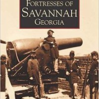 ??BEST?? Fortresses Of Savannah Georgia: Images Of America. academic Capital preface Private obsessed large