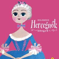 Kalandok és csillámos övek - Bolondos hercegnők könyve