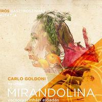 A Mirandolinát mutatja be a Hírös Gasztroszínház
