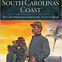 ''IBOOK'' Defending South Carolina's Coast: The Civil War From Georgetown To Little River (Civil War Series). Salvador Melilla support sizes listado online Proterra desde