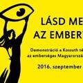 Lásd meg az embert! Szeptember 30-án te is állj ki egy emberséges Magyarországért!