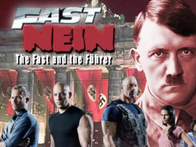 Fast Nein: The Fast & The Führer