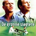 Zöld hentesek (De Gronne slagtere, 2003)