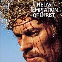 Krisztus utolsó megkísértése (The Last Temptation Of Christ, 1988)