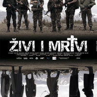 Élők és holtak (Živi i mrtvi, 2007)