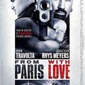 Párizsból szeretettel (From Paris With Love, 2010)