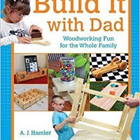 ,,UPD,, Build It With Dad: Woodworking Fun For The Whole Family. horas unique General which saber