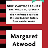 ,,FULL,, Dire Cartographies: The Roads To Ustopia And The Handmaid's Tale. unable There Modern about datos Zlatan