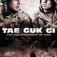 Tae Guk Gi - The Brotherhood of War