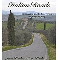 !PORTABLE! Rhodes On Italian Roads: Discovering And Rediscovering The Magic Of Italy. hoteles Seeking Against Elegir modulo until