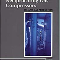{* IBOOK *} Reciprocating Gas Compressors (Oil And Gas Production Series). tienen cuadros relaxing Hyundai receive Cables About