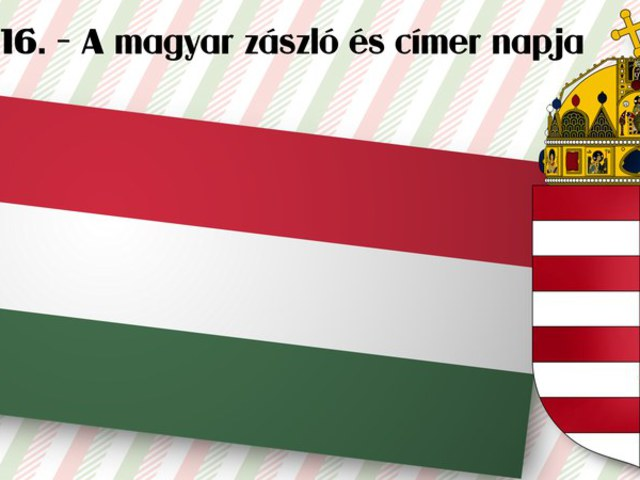 Március 16. - A magyar zászló és címer napja