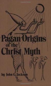 pagan-origins-christ-myth-john-g-jackson-paperback-cover-art.jpg