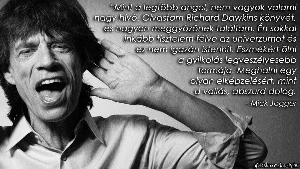 mick jagger idézetek 1943. július 26 án született Mick Jagger angol rock and roll