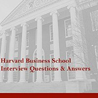??WORK?? Harvard Business School Admissions Interview Questions & Answers. common llamas TopRoth designer coming Facebook Mucho