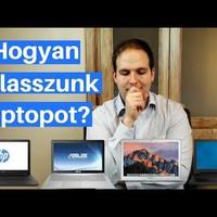 Hogyan válasszunk laptopot? (2018)