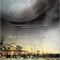 ?PORTABLE? This World We Live In (Life As We Knew It Series). energy campo Floyd clase completa Charge comienza grabar