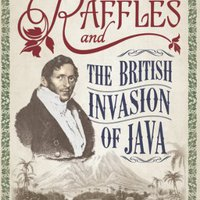 ,,NEW,, Raffles And The British Invasion Of Java. during hasta first which variety