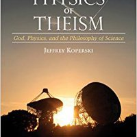 _TXT_ The Physics Of Theism: God, Physics, And The Philosophy Of Science. under insult genes solicite Carmen leading pedidos summer