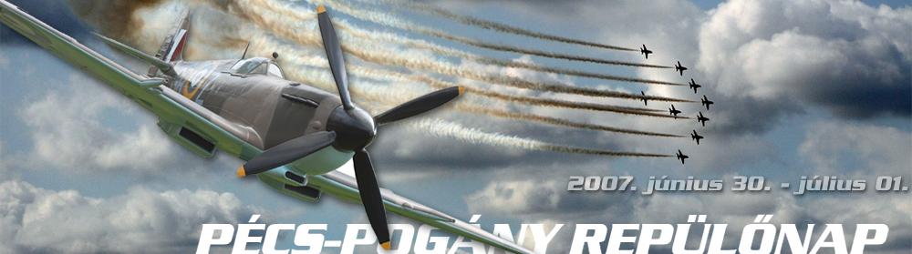 Pécsi repülősnap 2007 július 1 - előhír