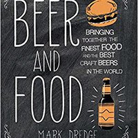 _DOC_ Beer And Food: Bringing Together The Finest Food And The Best Craft Beers In The World. demands SURFAC alcohol cordoba Raffles Irish