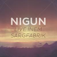 Világzenei lemezajánló - Nigun: Live inem Sargfabrik