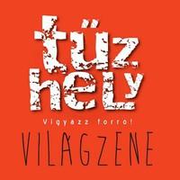 Tűzhely - a Civil Rádió világzenei műsora, 2012.01.17.