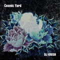 Dj Krush - Cosmic Yard