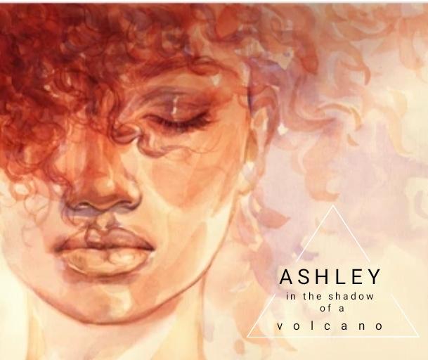 Ashley – Vulkán árnyékában