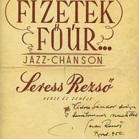 Seress Rezső (1899-1968) - Fizetek Főúr... c. dedikált kottája