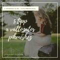 5 tipp pihenéshez