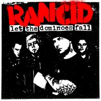 Albumajánló: Rancid - Let the Dominoes Fall