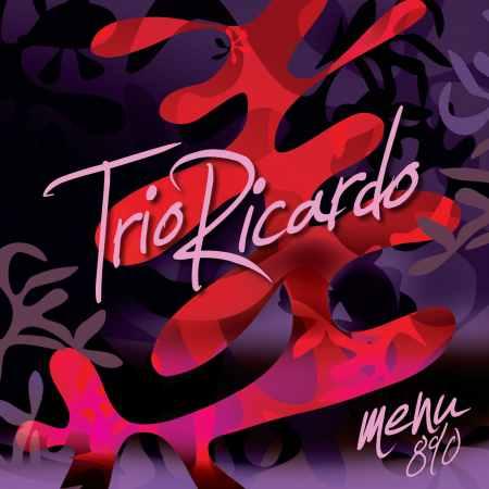 Trio Ricardo - Menü 890
