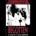 Baaad Movies - Begotten